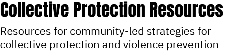 Collective Protection Resources